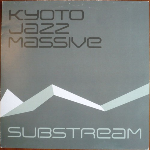 Kyoto Jazz Massive ‎– Substream.jpg