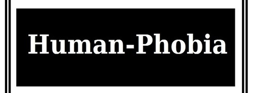 Human Phobia.jpg