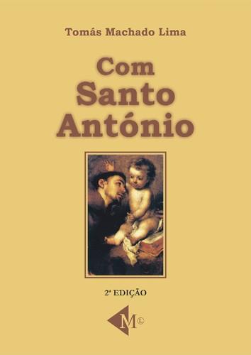 Com Santo António