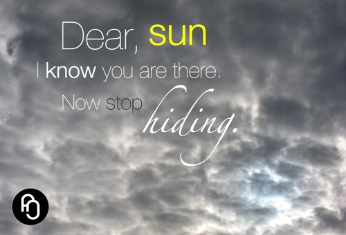 dear-sun-i-know-you-are-out-there-1024x697.jpg