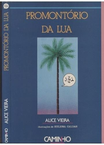 livro-promontorio-da-lua-alice-vieira-18160-MLB201