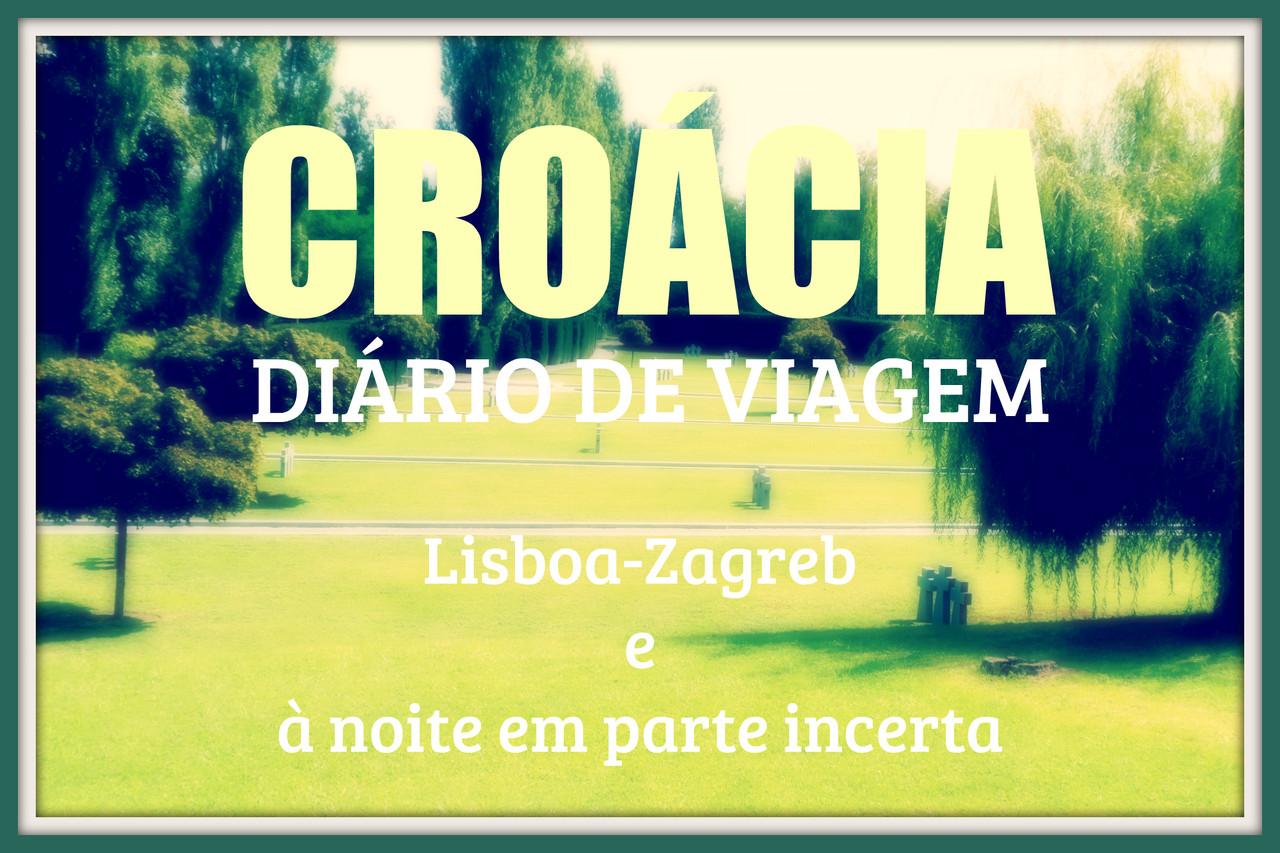 Croácia diário de viagem II.jpg