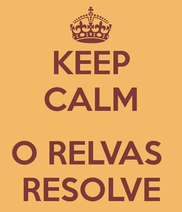 keep-calm-o-relvas-resolve.png