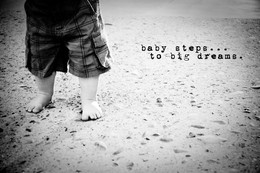 baby-steps-to-big-dreams.jpg