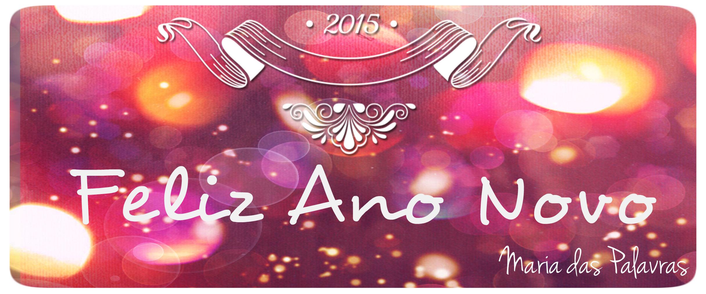 Feliz Ano Novo - Maria das Palavras
