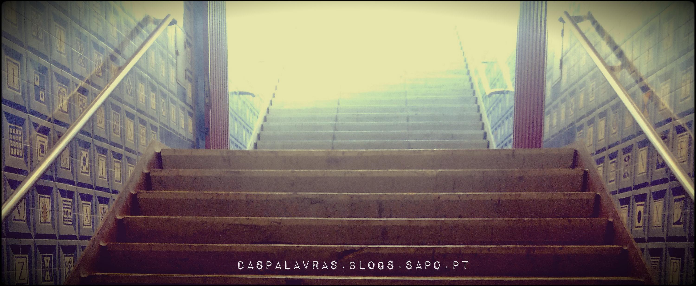 Escadas do Metro - Não há almoços grátis | Maria das Palavras
